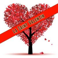 Bientôt la Saint Valentin, c'est le moment de communiquer !